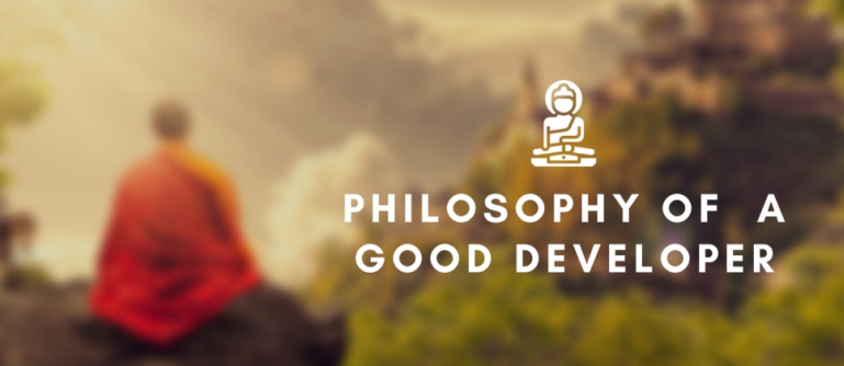 image that reads philosophy of a good developer